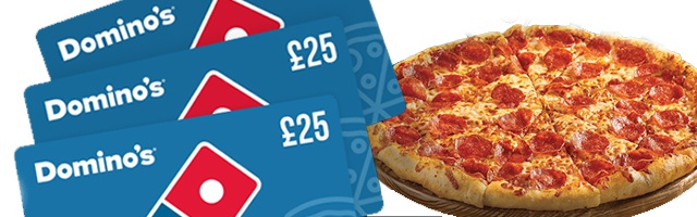 Claim Your £25 Dominos Voucher!